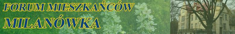 Forum Mieszka�c�w Milan�wka Strona G��wna