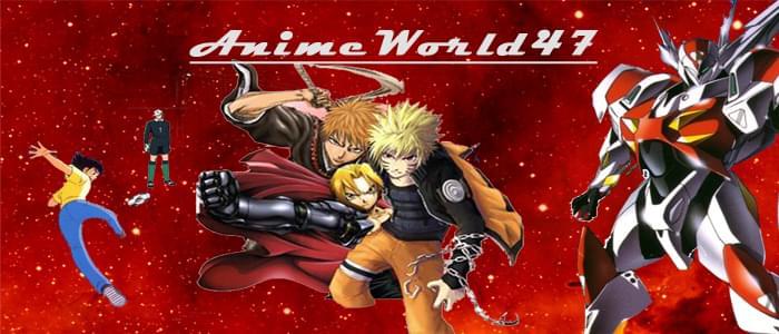 AnimeWorld47
