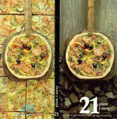 Encyklopedia Sztuki Kulinarnej Pizze I Tarty Pdf Ksiazki Polska
