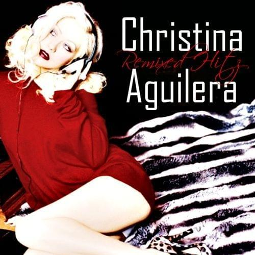 Christina Aguilera Remixed Hitz 2007